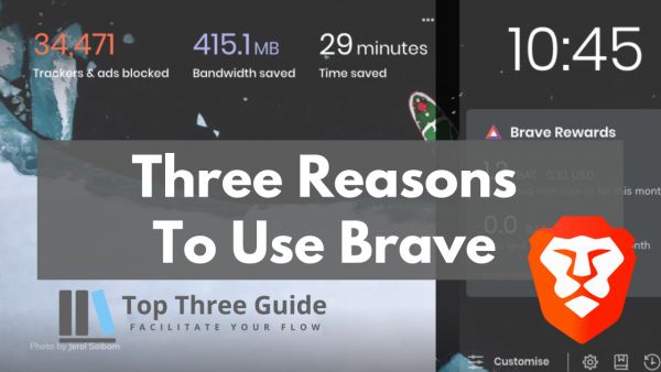 Top Three Brave Browser Benefits For A Better Browsing Experience