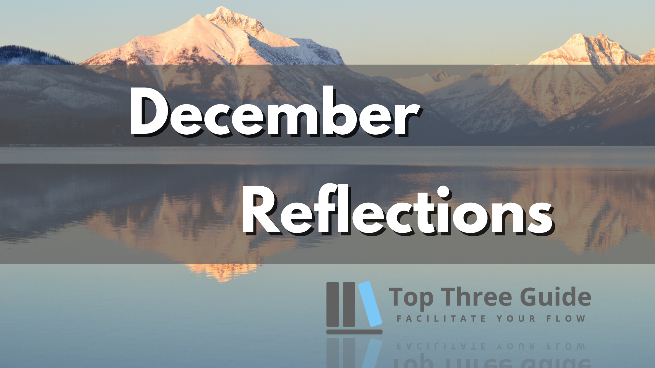 Read more about the article December Reflections